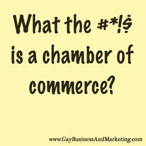 What the heck is a chamber of commerce?