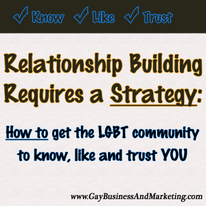 Relationship Building Requires a Strategy