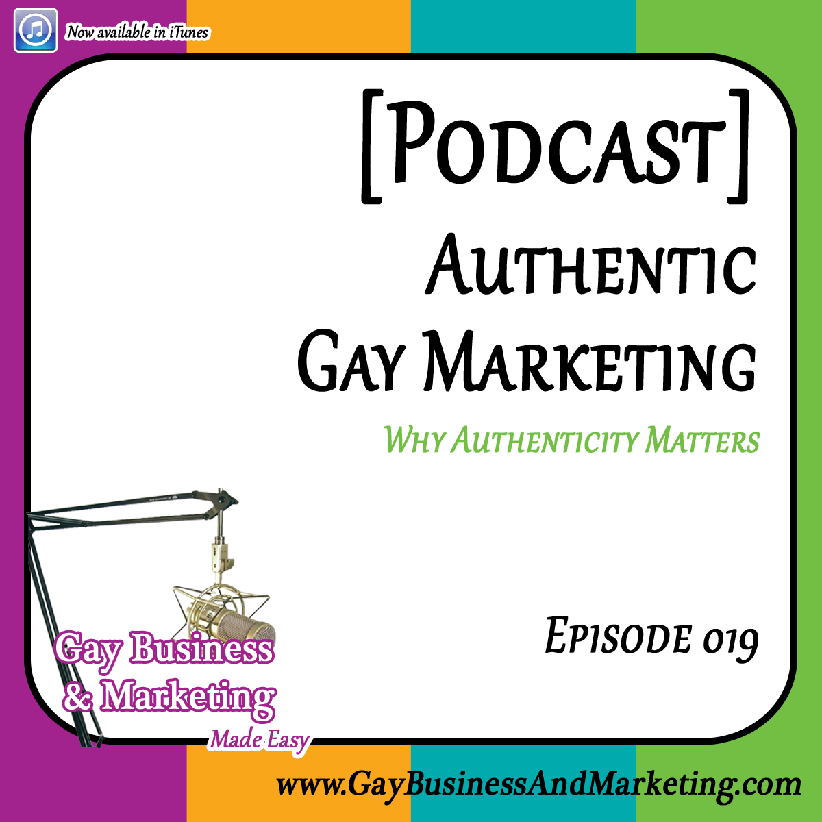 019 authentic gay marketing why authenticity matters podcast. Black Bedroom Furniture Sets. Home Design Ideas