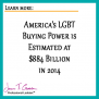 America's 2014 LGBT Buying Power