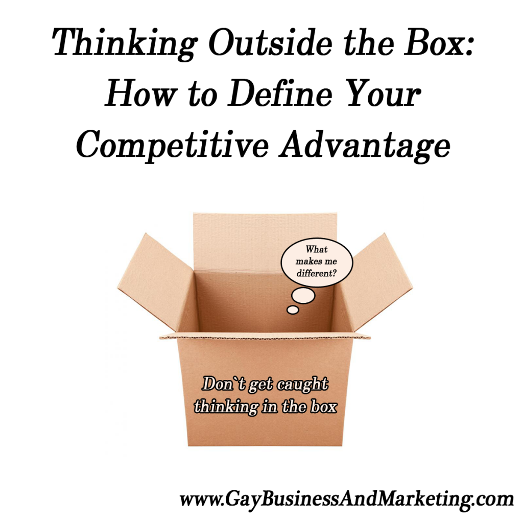 thinking outside the box  how to define your competitive