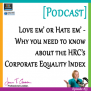 #53: Love em' or Hate em' – Why you need to know about the HRC's Corporate Equality Index [Podcast]