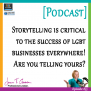 #55: Storytelling is critical to the success of lgbt businesses everywhere! Are you telling yours? [Podcast]
