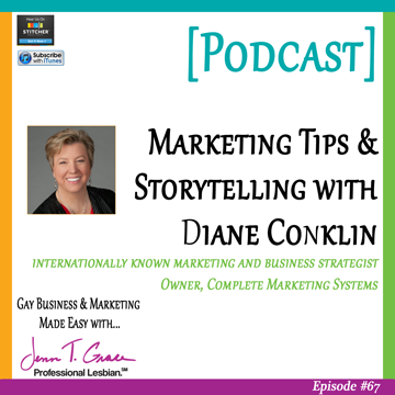 67-Marketing-Tips-&-Storytelling-with-Diane-Conklin-of-Complete-Marketing-Systems