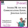 #86 – Insider PR Tips with Communications Expert, Jonathan Lovitz [Podcast]