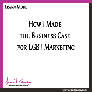 How-I-Made-the-Business-Case-for-LGBT-marketing