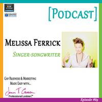 #69: Melissa Ferrick | Singer-Songwriter [Podcast]