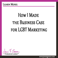 How I Made the Business Case for LGBT