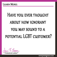 Have you ever thought about how ignorant you may sound to a potential customer?