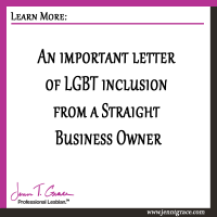 An important letter of LGBT inclusion from a Straight Business Owner