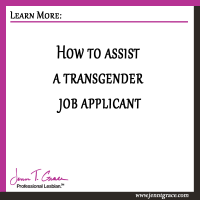How to assist a transgender job applicant