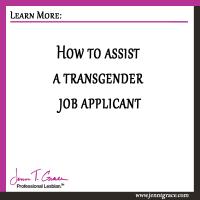 How to assist a transgender job applicant