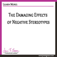 The Damaging Effects of Negative Stereotypes