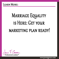 Marriage Equality is Coming: Get your marketing plan ready!