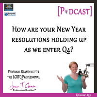#93: How Are Your New Year's Resolutions Holding Up As We Enter Q4?