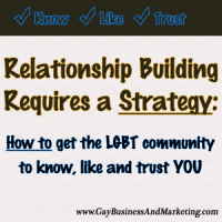 Relationship Building Requires a Strategy (Part 5 of 6)