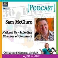 "Storytelling with Sam McClure for ""30 Days – 30 Voices – Stories from America's LGBT Business Leaders"" [Podcast]"