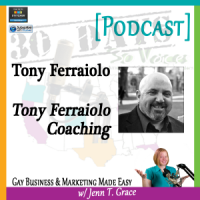 "Storytelling with Tony Ferraiolo for ""30 Days – 30 Voices – Stories from America's LGBT Business Leaders"" [Podcast]"