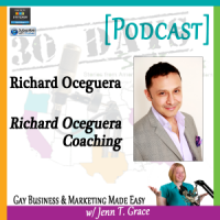 "Storytelling with Richard Oceguera for ""30 Days – 30 Voices – Stories from America's LGBT Business Leaders"" [Podcast]"