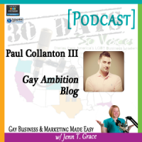 "Storytelling with Paul Collanton III for ""30 Days – 30 Voices – Stories from America's LGBT Business Leaders"" [Podcast]"