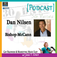 "Storytelling with Dan Nilsen for ""30 Days – 30 Voices – Stories from America's LGBT Business Leaders"" [Podcast]"