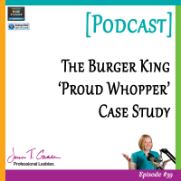 #39: The Burger King 'Proud Whopper' Case Study [Podcast]