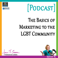 #003: LGBT Marketing Basics [Podcast]