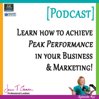 #52: Learn how to achieve Peak Performance in your Business & Marketing! [Podcast]