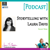 #006: Expert Interview with Laura Davis, Yahoo! News [Podcast]
