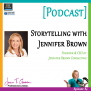 #004: Expert Interview with Jennifer Brown Consulting [Podcast]