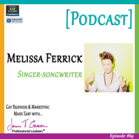 #69: Melissa Ferrick | Singer-Songwriter [Podcast]