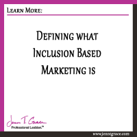 Defining what Inclusion Based Marketing is