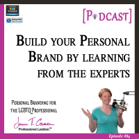 #84: Build Your Personal Brand by Learning from the Experts [Podcast]