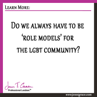Do we always have to be 'role models' for the community?