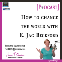 #90: How to Change the World with E. Jag Beckford [Podcast]