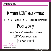 Is your LGBT marketing non-verbally stereotyping?