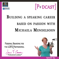 #91: Building a Speaking Career Based on Passion with Michaela Mendelsohn [Podcast]