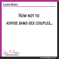 How not to advise same-sex couples…