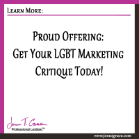 Proud Offering: Get Your LGBT Marketing Critique Today!