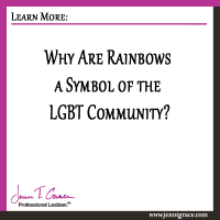 Why Are Rainbows a Symbol of the LGBT Community?