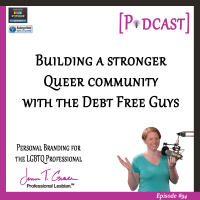 #94: Building a Stronger Queer Community with the Debt Free Guys [Podcast]