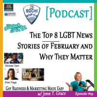 #29: The Top 8 LGBT News Stories of February and Why They Matter [Podcast]