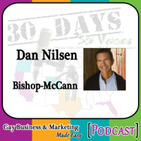 "Dan Nilsen Interview for ""30 Days – 30 Voices – Stories from America's LGBT Business Leaders"" [Podcast]"