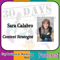"Sara Calabro Interview for ""30 Days – 30 Voices – Stories from America's LGBT Business Leaders"" [Podcast]"