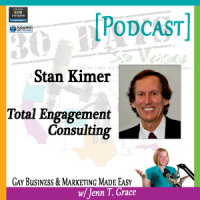 "Storytelling with Stan Kimer for ""30 Days – 30 Voices – Stories from America's LGBT Business Leaders"" [Podcast]"