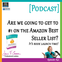 #40: Are we going to get to #1 on the Amazon Best Seller List? It's book launch time! [Podcast]