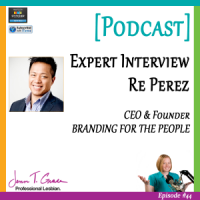 #44: Expert Interview with Re Perez [Podcast]