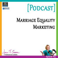 #013: Marriage Equality & Marketing [Podcast]