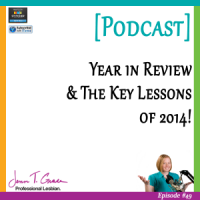 #49: Year in Review & the Key Lessons in 2014! [Podcast]
