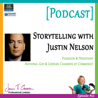 #010: Expert Interview with Justin Nelson, National Gay & Lesbian Chamber of Commerce (NGLCC) [Podcast]